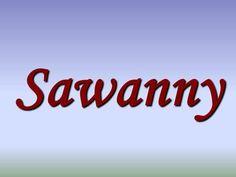 Sawanny.