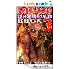 A new installment in the Demonic Visions 50 Horror Tales series!