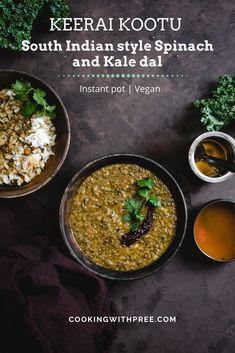 Instant pot Keerai kootu - Spinach and Kale kootu with coocnut and spices.. A comfprting South Indian style dal that you can make in your instant pot for a quick lunch / dinner. This healthy vegan recipe is perfect with some rice/ rotis..! #instantpot #dal #lentils #spinachrecipes #kale #healthyrecipes #quickmealideas #dinnerideas #veganrecipes #healthyliving #Indianrecipes #southindianrecipes | cookingwithpree.com