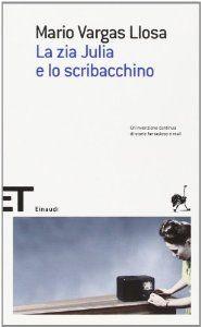 Amazon.it: La zia Julia e lo scribacchino - Mario Vargas Llosa - Libri