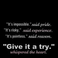 """""""Give it a try."""" #entrepreneur"""