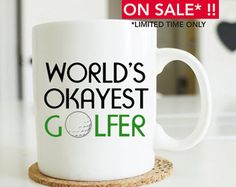 """fathers day golf """"world's okayest golfer"""", golf gifts for men, golf gifts, golf mug, golfer's mug, gifts for dad,fathers day gift mugs MU131 by artruss. Explore more products on http://artruss.etsy.com"""