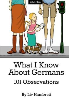 """What I Know About Germans: 101 Observations"" is a hilarious tribute to the quirks and character traits of a nation, lovingly compiled by an Australian writer living in Germany. What started as an article on expat website überlin soon became an onli. German Words, German Grammar, German Names, German Language Learning, Spanish Language, French Language, North Rhine Westphalia, Learn German, Learn French"