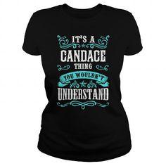Awesome Tee CANDACE SHIRT T-Shirts #tee #tshirt #named tshirt #hobbie tshirts #Candace