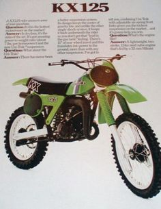 1981 Kawasaki KX125  Our old dirt bike, we used to go dirt biking with dad and the Reede's. Good times