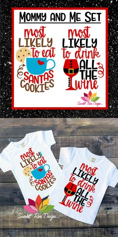 Christmas SVG, Mommy and Me, Most Likely To Drink All the Wine, Most Likely to Eat Santa's Cookies SVG cut file for silhouette cameo and cricut vinyl cutting machines. Christmas Graphics, Christmas Svg, Christmas Crafts For Kids, Silhouette Cameo Machine, Silhouette Cameo Projects, Easy Diy Crafts, Diy Crafts For Kids, Cricket Crafts, Santa Cookies