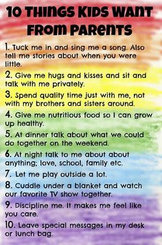 Wonderful reminder of 10 things kids want from parents
