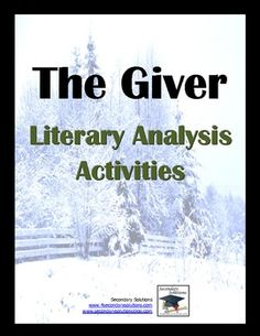 Complete set of Literary Analysis Activities for getting the most out of teaching The Giver by Lois Lowry. $