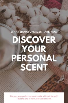 What's your personal signature scent? Discover your perfect scent and style in this quick fun quiz!