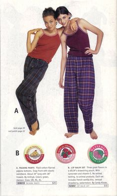 Baggy pajama pants that you thought were OK to wear to school. Sigh. Memories. And I had that lipgloss!