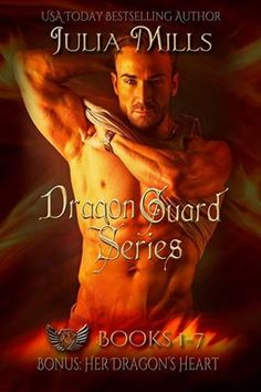 The Dragon Guard Series Box Set (Dragon Guards By Julia Mills Coming August 2015 Enter the World of the Dragon Guard…Forever be Changed. All Seven Books in the Dragon Guard serie… Good Books, Books To Read, My Books, Amazing Books, True Blood, New York Times, Science Fiction Books, Vampire, Book Tv