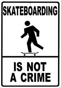 Skateboarding Is Not A Crime Metalen bord bij AllPosters.nl