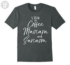 Mens I Run on Coffee Mascara and Sarcasm Shirt Fun Funny T-Shirt Small Dark Heather - Funny shirts (*Amazon Partner-Link)