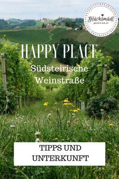 Happy Place Südsteirische Weinstraße - ein toller Aufenthalt im Ratscher Landhaus direkt in den Weinbergen lädt zum Entspannen, zum Wandern und genießen ein