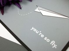 you're so fly card by DawnCorrespondence