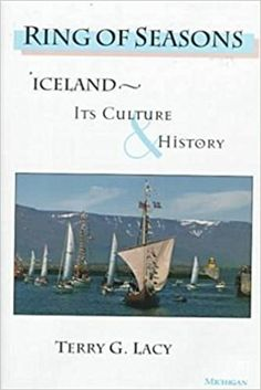 Free Download Ring of Seasons: Iceland - Its Culture and History - Best book - By Terry G. Lacy