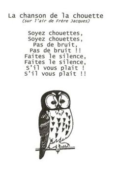 Soyez chouettes, soyez chouettes Kindergarten Songs, Preschool Class, French Teaching Resources, Teaching French, French Teacher, French Class, French Poems, French Immersion, Learn French