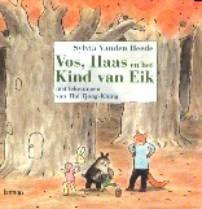 Vos, Haas en het Kind van Eik - Sylvia Vanden Heede