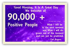 Welcome: ~ ♥ ~ 90,000 + ~ ♥ ~ on  ► Good Morning, It is a Great Day