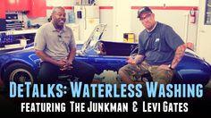 DeTalks: Waterless & Rinseless Washing - Featuring Junkman & Levi Gates