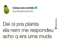 Eu ñ li isso Good Jokes, In My Feelings, I Laughed, Haha, Poems, Funny Memes, Annie, Quotes, Videos