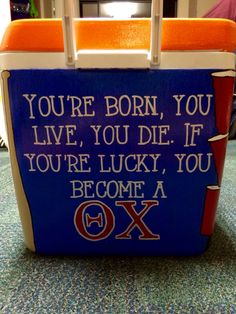 Theta Chi Formal Cooler - You're born, you live, you die. If you're lucky you become a ΘΧ