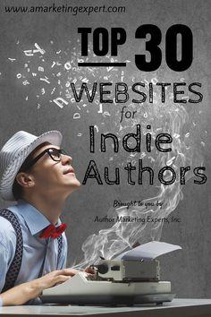 Top 30 Websites for Indie Authors #writetip #selfpublish #book #marketing #ameblog