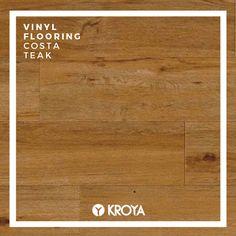 KROYA VInyl Flooring Costa Teak Vinyl Flooring, Teak, Closer, Hardwood Floors, Wood Floor Tiles, Wood Flooring, Vinyl Floor Covering