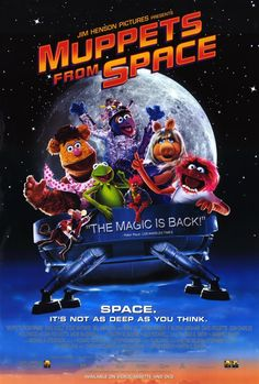 Muppets from Space (1999). The best one of the muppet movies, definitely my favorite, very lol