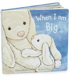 Infant 'When I Am Big' Board Book  DETAILS Your little one will love this board book filled with beautiful illustrations that tell the tale of a little bunny who just can't wait to grow up. Brand: JELLYCAT. Style Name:'When I Am Big' Board Book. Style Number: 1195103. Available in stores.