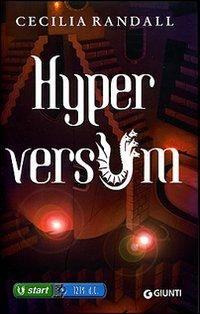 Hyperversum, Cecilia Randall. Il primo capitolo di una avvincente saga storico-fantasy
