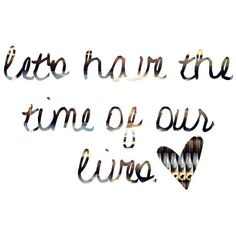 time of our lives miley cyrus lyrics word art BY ℓet.there.be.»☮ ❤ liked on Polyvore
