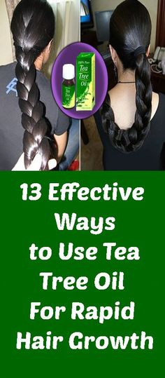 13 Effective Ways to Use Tea Tree Oil For Rapid Hair Growth