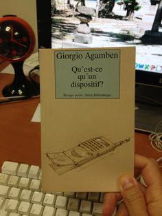 @mathieumatiu : Qu'est-ce qu'un dispositif? de Giorgio Agamben