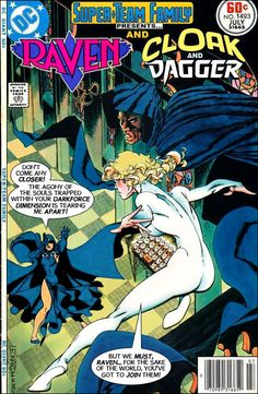 Super-Team Family: The Lost Issues!: Raven and Cloak & Dagger