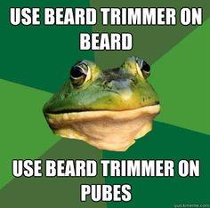 Use beard trimmer on beard use beard trimmer on pubes