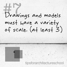 Drawings and models must have a variety of scale. (at least Scale plays such a crucial role in design. If you have never been introduced to using scale while drawing or designing, using three. Architecture Life, Architecture Student, School Quotes, Funny Puns, School Design, Better Life, Helpful Hints, Motivational Quotes, At Least