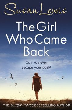 The Girl Who Came Back by Susan Lewis https://www.amazon.co.uk/dp/0099586541/ref=cm_sw_r_pi_dp_4r6NxbB5G3A3R