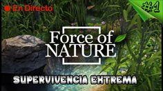 Force of Nature - Survival - Supervivencia Extrema, Tameos,Huertos - Esp...