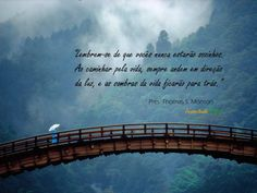 citação Presidente Thomas S. Monson
