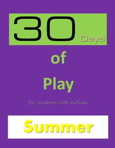 Special Education 30 Days of Play for Children with Autism (Structured Play) #play #specialneeds