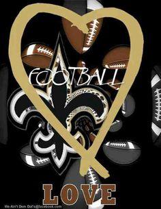 I love New Orleans Saints Football