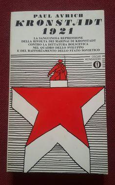Autore:Paul Avrich Titolo: Kronstadt 1921 Anno: 1971 Numero: L55 Copertina: Ferenc Pinter