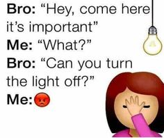 Funny Quotes About Big Brothers - Funny Inspirational Quotes - quotesday. Brother And Sister Memes, Big Brother Quotes, Brother And Sister Relationship, Brother Humor, Sister Quotes Funny, Funny Relationship, Mom Humor, Funny Quotes, Funny Facts