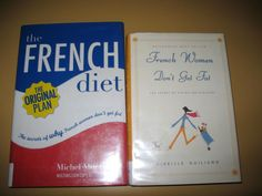 French Diet  French Women Don't Get Fat