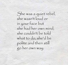 Image result for she was a quiet rebel