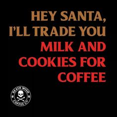 Coffee Wine, I Love Coffee, Hot Coffee, Coffee Quotes Funny, Coffee Humor, Christmas Coffee, Christmas Humor, Cafe Rico, Coffee World