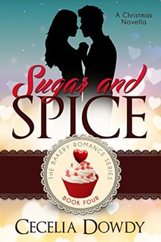 Sugar and Spice (The Bakery Romance Series Book 4) by Cec... https://www.amazon.com/dp/B01NAGUHWV/ref=cm_sw_r_pi_dp_x_vugPybKYNPMC0