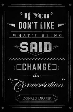 Nice To Meet You! » Blog Archive » Mad Men Quotes