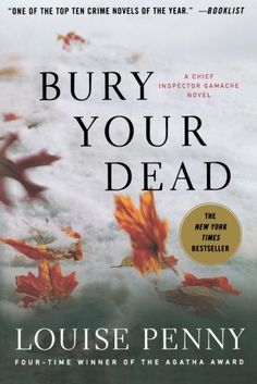 """""""Bury Your Dead,"""" by Louise Penny"""